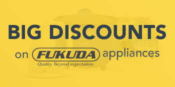 Big discounts on Fukuda Appliances