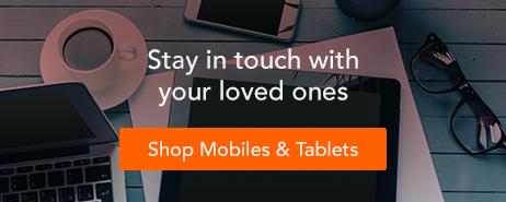 Shop Mobiles & Tablets