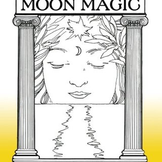Feng Shui & Moon Magic: A Guide to Blending Natural Earth and Lunar Energies to Promote Success and Well-Being in All Areas of Your Life