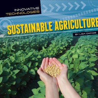 Sustainable Agriculture (Innovative Technologies)
