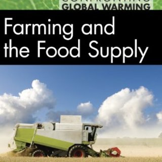 Farming and the Food Supply (Confronting Global Warming)
