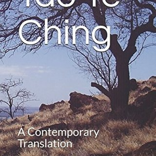 Tao Te Ching: A Contemporary Translation
