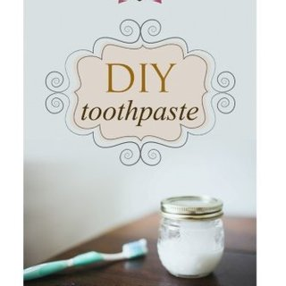 DIY Toothpaste: Teach Me Everything I Need To Know About Homemade Toothpaste In 30 Minutes (Natural Toothpaste - Home Remedies - Dental - DIY Cures)