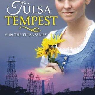 Tulsa Tempest (Tulsa Series #1): Christian Historical Romance (Volume 1)