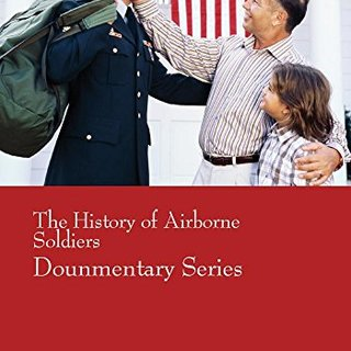 The History of Airborne Soldiers (Dounmentary Series)