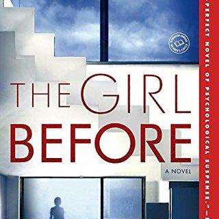 The Girl Before: A Novel