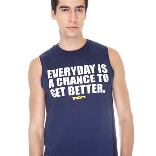 Tko Everyday Is A Chance To Get Better Muscle Shirt