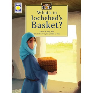 What's in Jochebed's Basket? (Wow God Series)