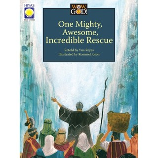 One Mighty, Awesome Incredible Rescue (Wow God Series)